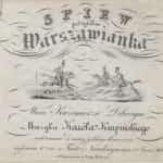"""Zdjęcie przedstawia skan okładki pierwszego wydania partytury """"Warszawianki""""."""