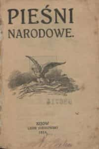Śpiewnik Pieśni Narodowych z 1916 roku.