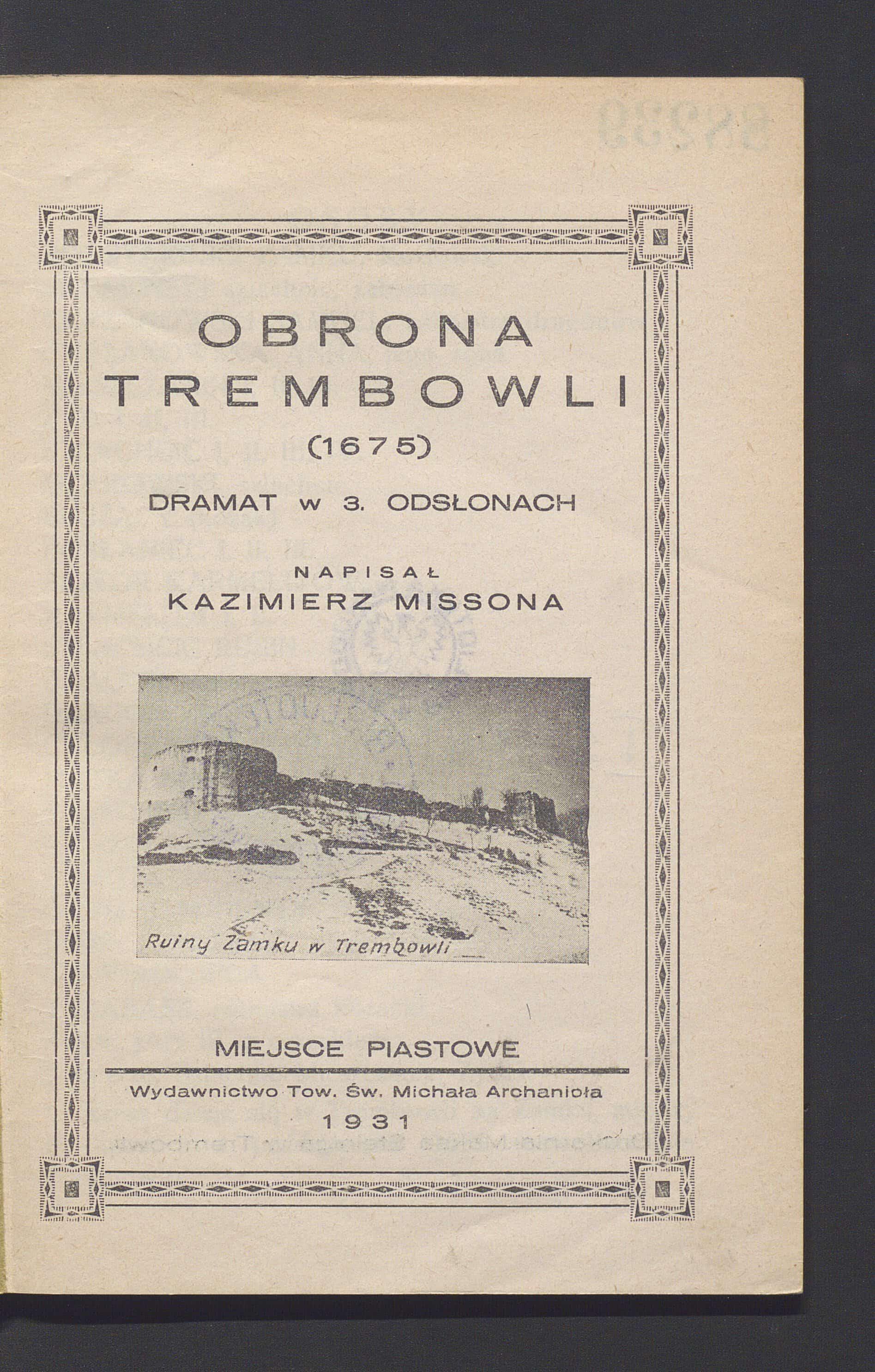 Obrona Trembowli (1675): dramat w 3 odsłonach. Źródło: Polona
