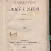 Zbiór Starodawne dumy i pieśni Zygmunt Gloger (1877 r.). Źródło: Polona