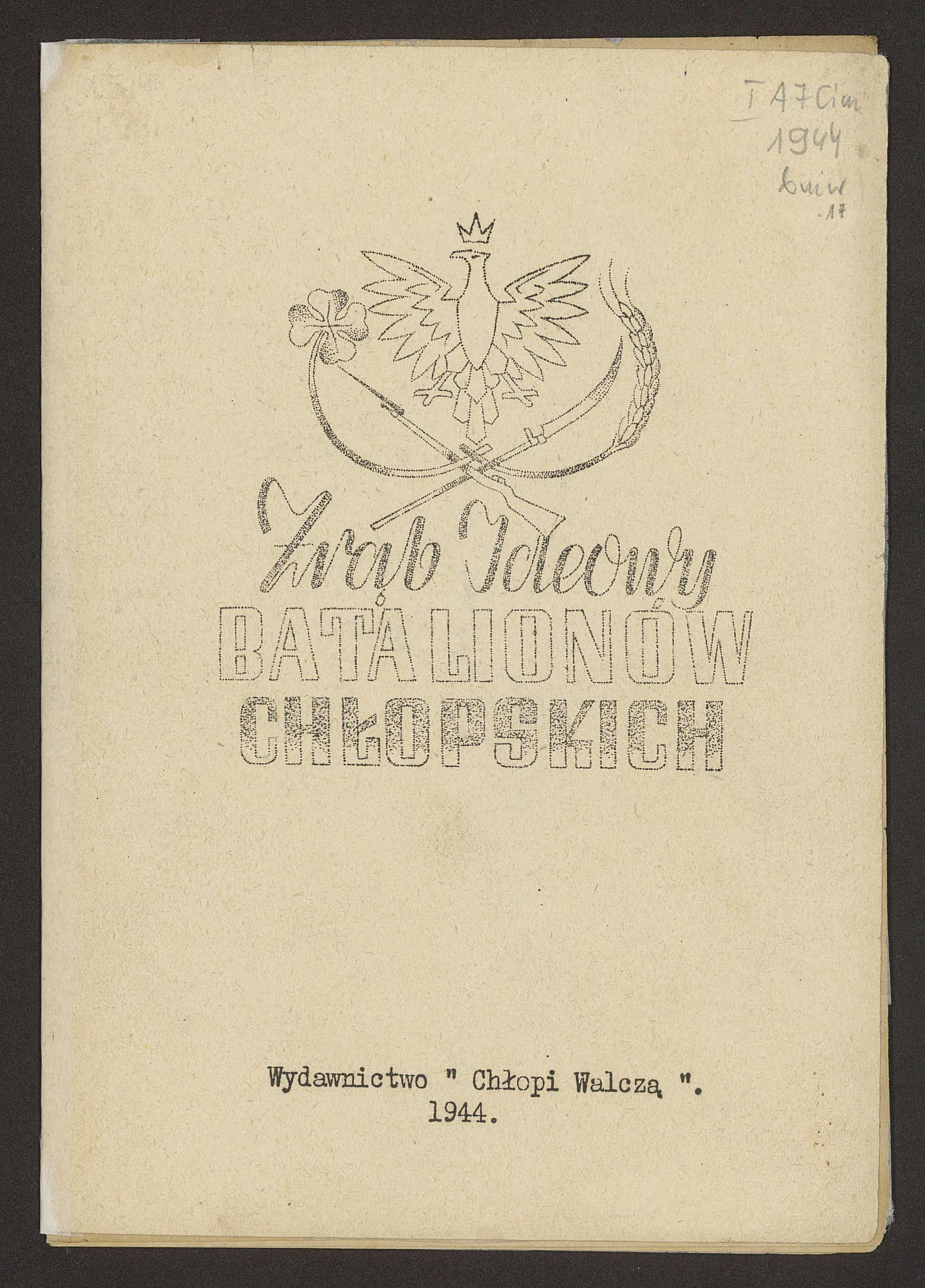 Zrąb ideowy Batalionów Chłopskich (1944). Źródło: Polona