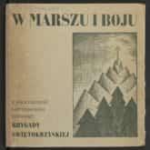 W marszu i boju: z walki i przeżyć partyzanckich żołnierzy Brygady Świętokrzyskie (1948). Ze źródeł Polona.