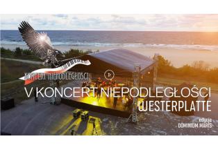 "V Koncert Niepodległości ""Westerplatte"""